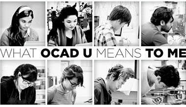 What OCADU Means to Me